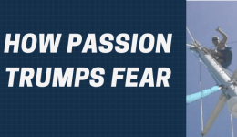 HOW PASSION TRUMPS FEAR